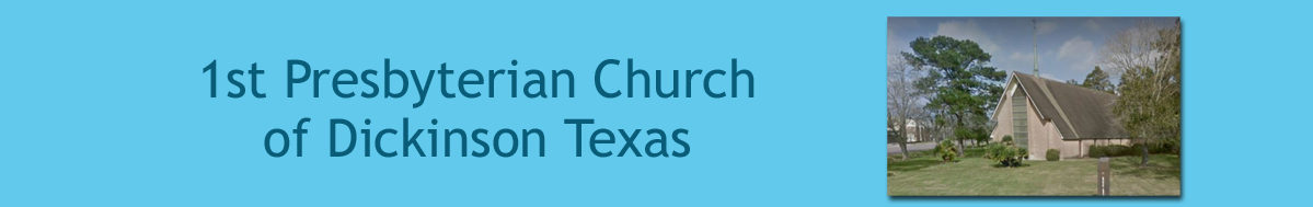 1st Presbyterian Church of Dickinson Texas